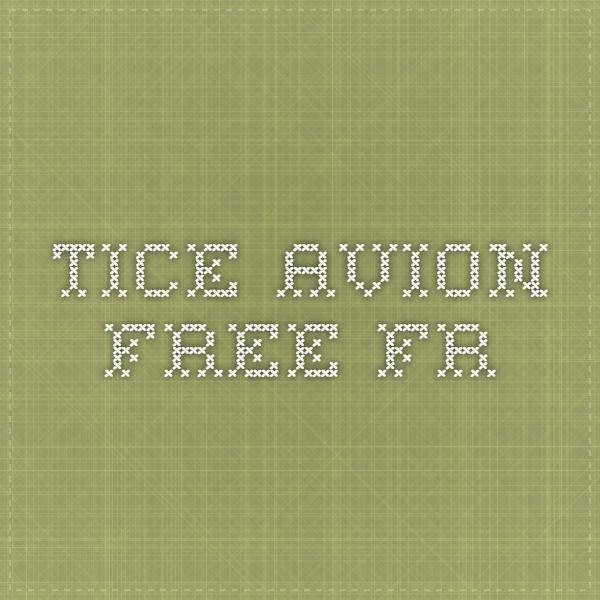 tice.avion.free.fr