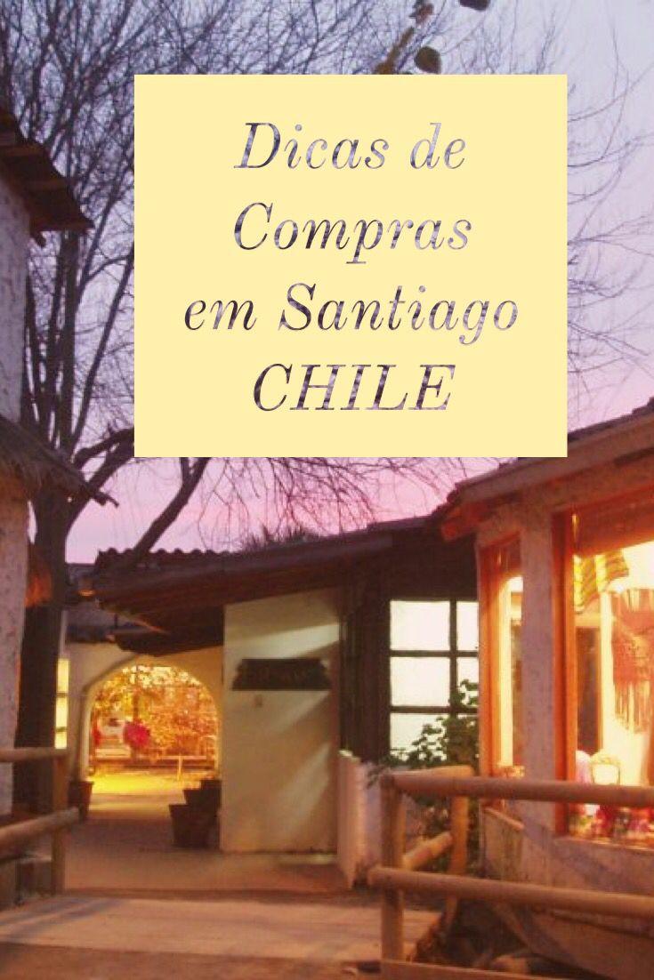 b3430df6f1b28 Dicas de Compras em Santiago CHILE   Dicas de Viagem em 2019
