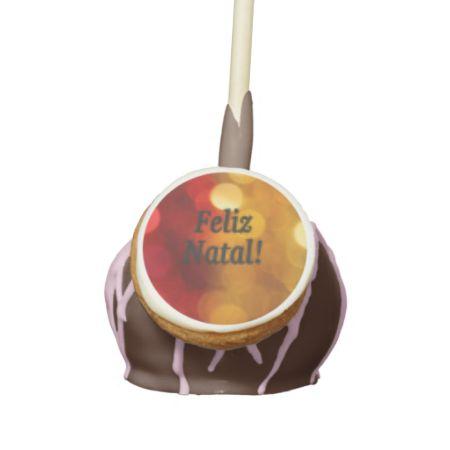 Feliz Natal! Merry Christmas in Portuguese bf Cake Pops