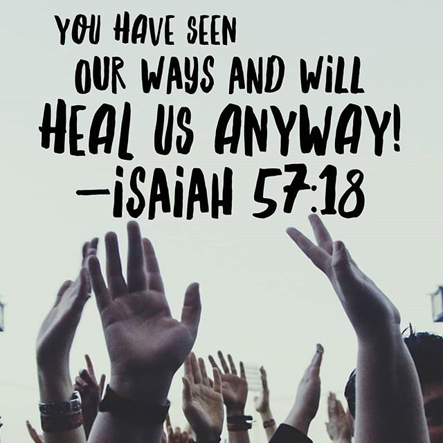 """You have seen our ways and will heal us anyway!"" Isaiah 57:18  #BibleVersesForGreetingCards #HealingScripture #HealingVerse #LaPinkCourier #KimTHolmberg"