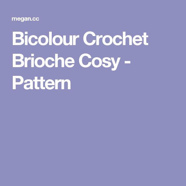 Bicolour Crochet Brioche Cosy - Pattern