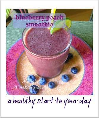 Great way to start your day or enjoy a snack anytime! #Blueberry #Peach Smoothie | Wine Lady Cooks Thanks @Cassie Deery Cooks