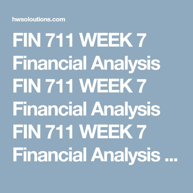 Best 25 financial analysis ideas on pinterest job analysis fin 711 week 7 financial analysis fin 711 week 7 financial analysis fin 711 week 7 financial analysis resource palepu et al text fandeluxe Choice Image