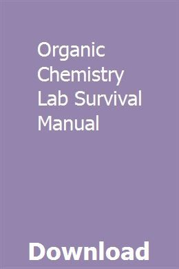 Organic Chemistry Lab Survival Manual | ciepoverthin | Chemistry