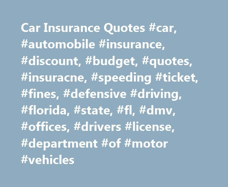 Car Insurance Quotes #car, #automobile #insurance, #discount, #budget, #quotes, #insuracne, #speeding #ticket, #fines, #defensive #driving, #florida, #state, #fl, #dmv, #offices, #drivers #license, #department #of #motor #vehicles http://poland.nef2.com/car-insurance-quotes-car-automobile-insurance-discount-budget-quotes-insuracne-speeding-ticket-fines-defensive-driving-florida-state-fl-dmv-offices-drivers-license-d/  # Car Insurance Quotes Car Insurance Quotes Comparing Car Insurance Rates…
