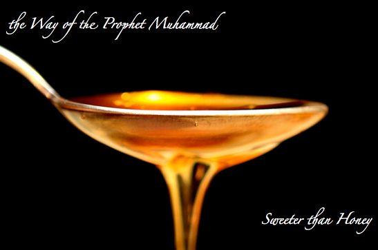 Prophet Muhammad Quotes : Taste of Honey
