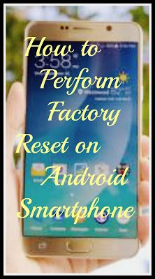 iT HaCks: How to perform Factory Reset on Android smartphone?