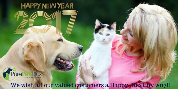 PurePetsPlus wish all pets and their parents around the world a Happy and Healthy 2017!