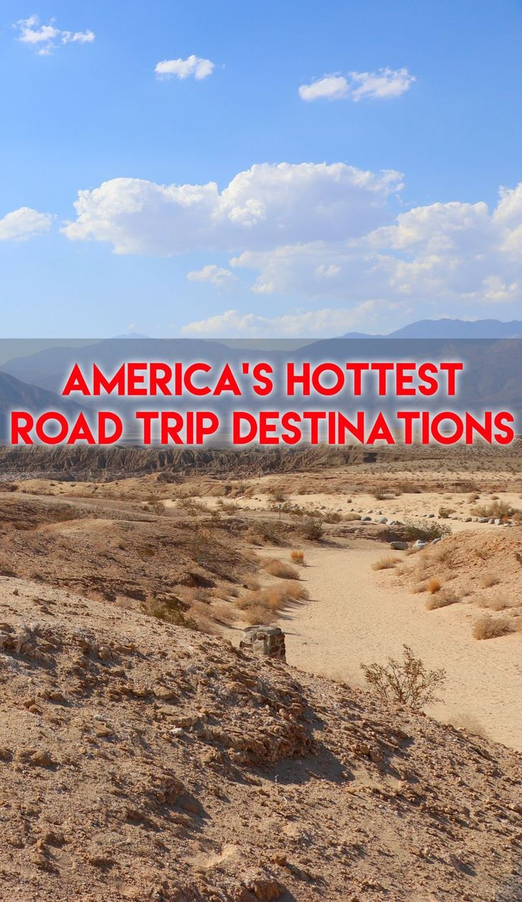 The desert around Borrego Springs and the Salton Sea in Southern California regularly exceeds 110 degrees in the summer ... but it's still a great road trip destination!