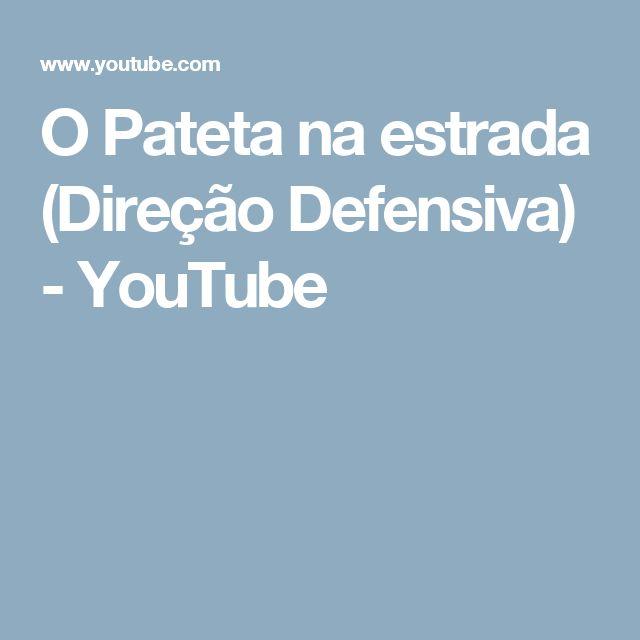 O Pateta na estrada (Direção Defensiva) - YouTube