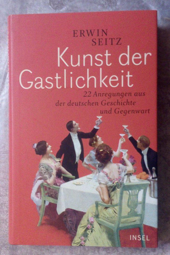 """Buch! ERWIN SEITZ ! """" KUNST DER GASTLICHKEIT """" ! NEU !"""
