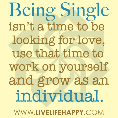 EXACTLY <3: Being Single, Inspiration, Quotes, Truth, Single Life, Thought, True