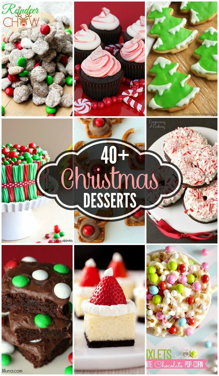 40+ Christmas Desserts - tons of delicious desserts filled with chocolate, peppermint, and Christmas cheer! { lilluna.com }