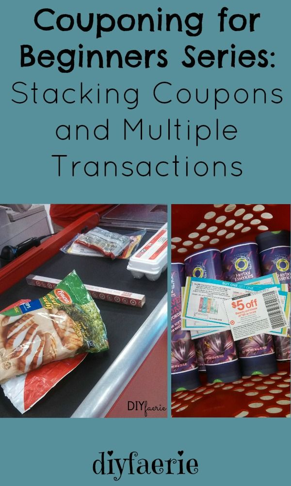 Couponing for Beginners Series: Stacking Coupons and Multiple Transactions | DIYfaerie