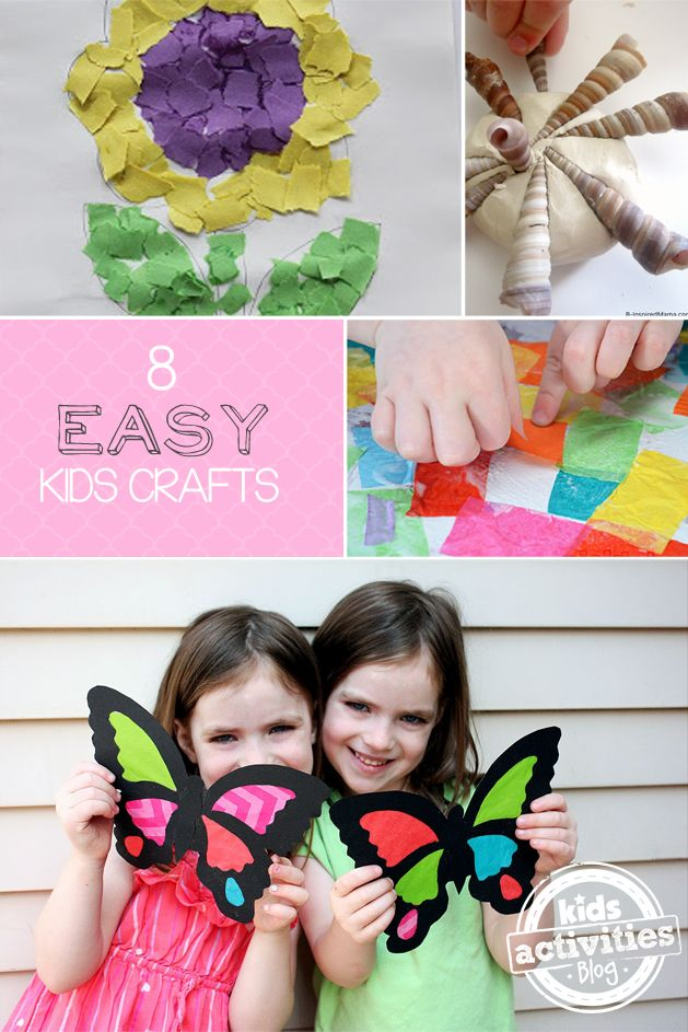 Fun things to do with kids! 8 Easy Crafts for Kids