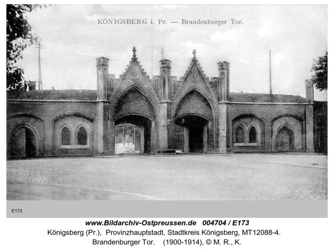 Konigsberg Brandenburger Tor In 2020 Preussen Ostpreussen Brandenburger Tor