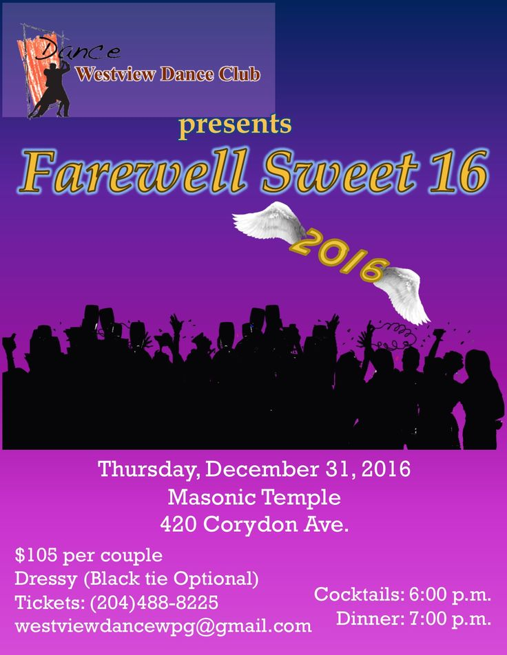 Join Westview Dance Club as we celebrate our Farewell Sweet 16 New Year's Eve Dinner and Dance at the Masonic Temple on Saturday, December 31st.   Cocktails begin at 6:00 pm and Dinner is served at 7:00 pm, after which you can dance the night away to great taped music. The cost is just $105 per couple and includes dinner and a complimentary glass of champagne at midnight.    Grab your partner and come out and celebrate the New Year on the dance floor with us, as we say Farewell Sweet 16