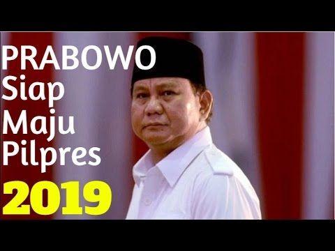 Lawan Jokowi Prabowo Kembali Maju Di Pilpres 2019 Ini Pernyataan Prabowo...
