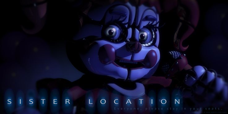 Sister location is Scott Coffen's newest game to the Five Nights at Freddy's Series with a total of five games already out and ready for you to play. The Sister Location will be the 6th one. It's coming out this fall, but all the FNAF fans know that, it will come out sooner than that. --Liam typed this.