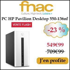 #missbonreduction; Vente Flash : économisez 23 % sur le PC HP Pavilion Desktop 550-136nf chez FNAC.http://www.miss-bon-reduction.fr//details-bon-reduction-FNAC-i329-c1832510.html