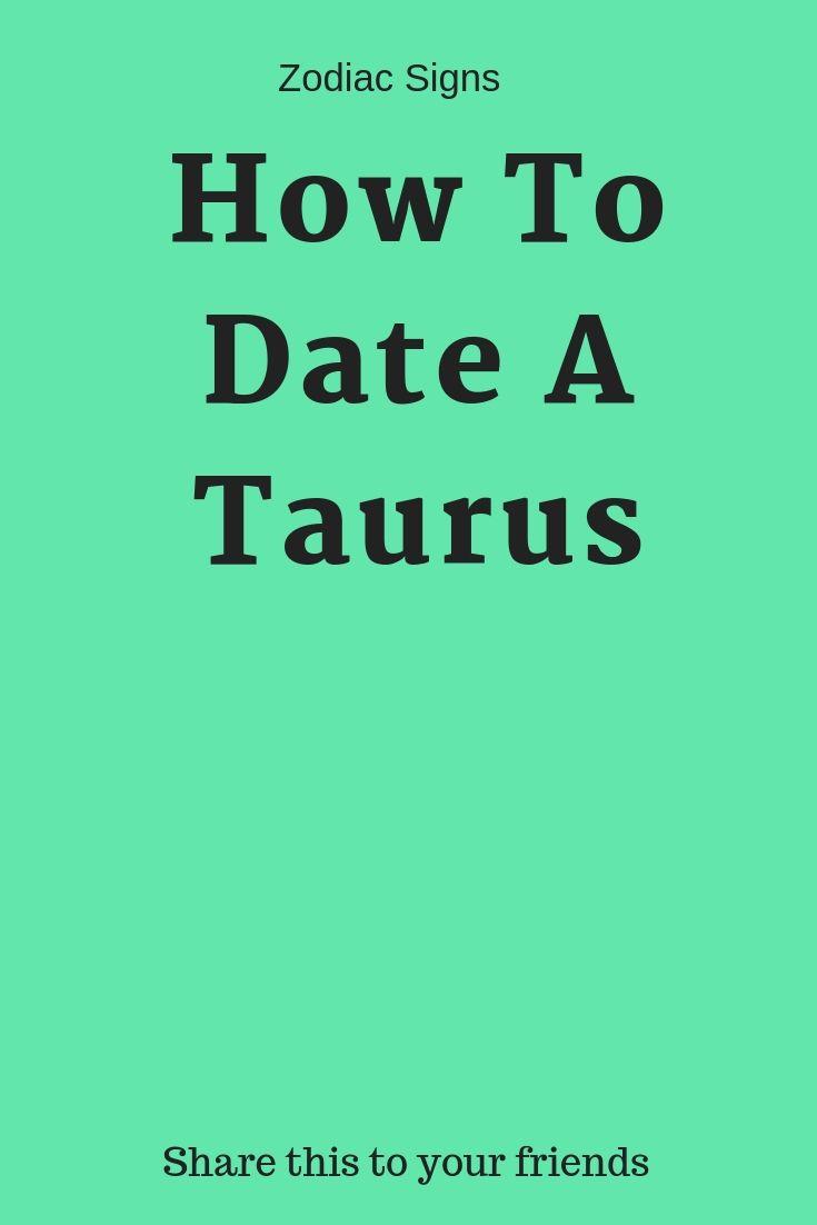 How To Date A Taurus - Zodiacidea   Zodiac   Virgo facts