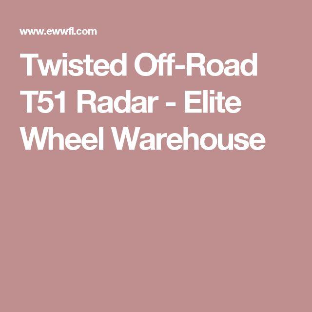 Twisted Off-Road T51 Radar - Elite Wheel Warehouse
