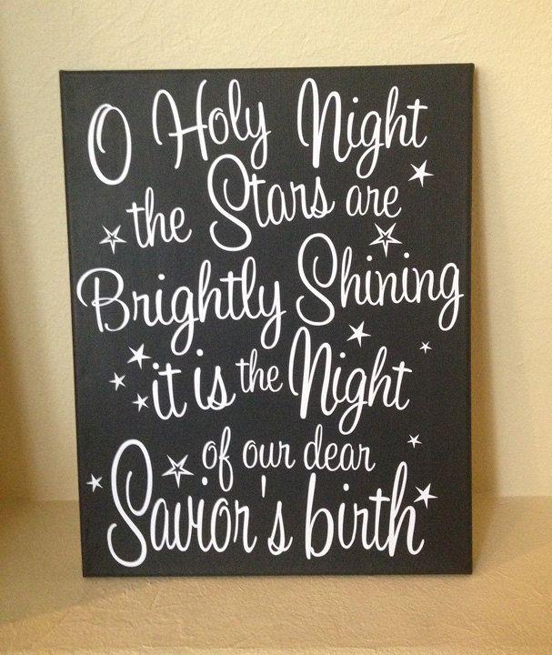 O Holy Night 11x14 Painted Canvas Christmas Wall Art. $30.00, via Etsy. Love it. Diy it.