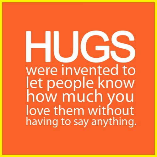 """""""Hugs Were Invented.."""" #hugs #hugging #quotes"""
