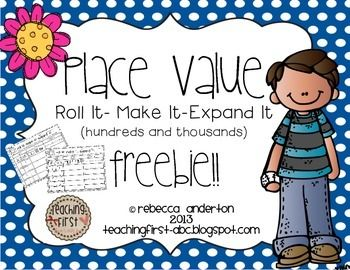 Place Value Hundreds and Thousands Freebie! Roll it! Make it! Expand it! {FREE - Grades 2-5}