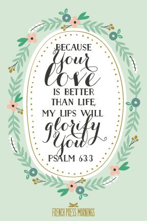 French Press Mornings Print - Psalm 63:3 #encouragingwednesdays #fcwednesdaywisdom #quotes