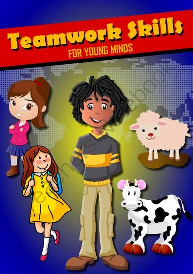 Teamwork Skills for Young Minds from EduCafe on TeachersNotebook.com - (48 pages) - �Teamwork Skills for SMART Kids� is a treat for children as well as for Pre-teens if they really want to know the power of teamwork.