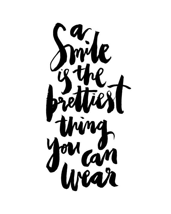 Smile prettiest thing you can wear handwritten handlettered inspirational calligraphic quote black white poster prints printable decor art