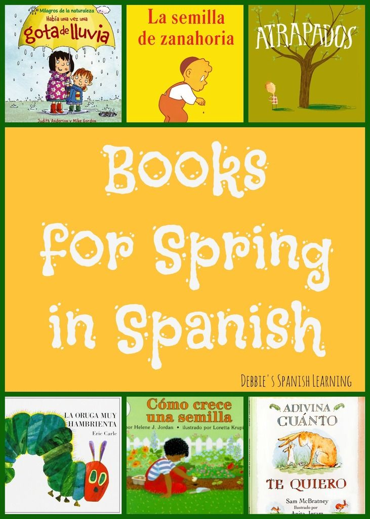 Debbie's Spanish Learning: Spanish Books for Spring {for Kids}