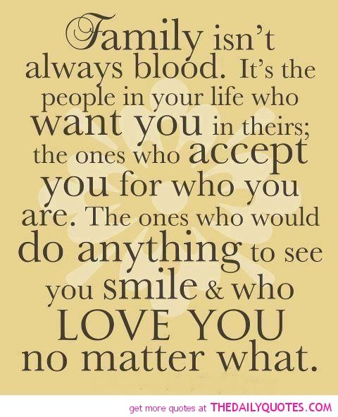 Life Quotes And Sayings | Family Isnu0027t Always Blood Quotes