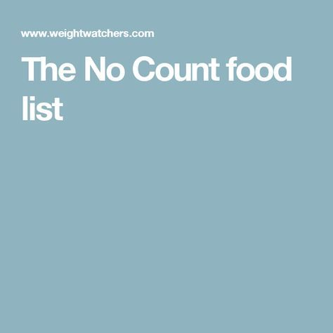 The No Count food list