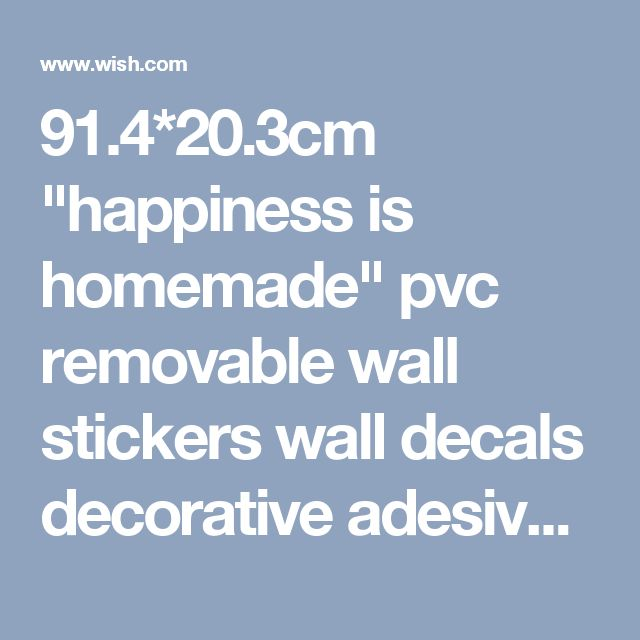 """91.4*20.3cm """"happiness is homemade"""" pvc removable wall stickers wall decals decorative adesivo de parede wall stickers home decor"""