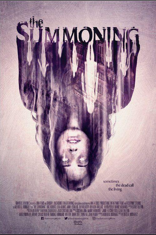 Watch The Summoning 2017 Full Movie Online Free