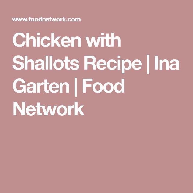 Chicken with Shallots Recipe | Ina Garten | Food Network