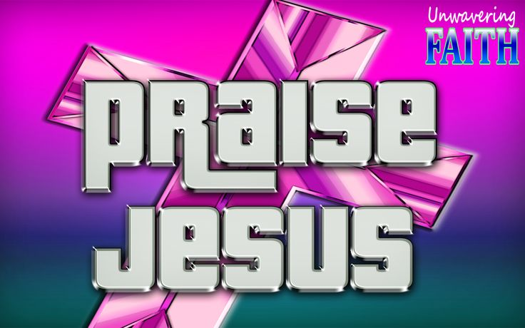 It's a great time to Praise Jesus.