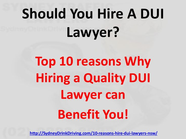 10 Reasons to Hire a DUI Lawyer? by Sydney Drink Driving Lawyers via http://sydneydrinkdriving.com.au/10-reasons-hire-dui-lawyers-nsw/  Sydney Drink Driving Lawyers 14/362-370 Pitt Street Sydney NSW 2000 (02) 9283 8622 sydneytrafficlawyers@gmail.com