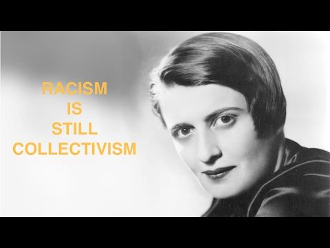 *Excerpt* – Ayn Rand Racism quote, Welfare and the…