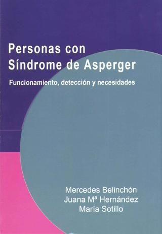 Personas con Síndrome de Asperger  Juana M. Hernández  María Sotillo