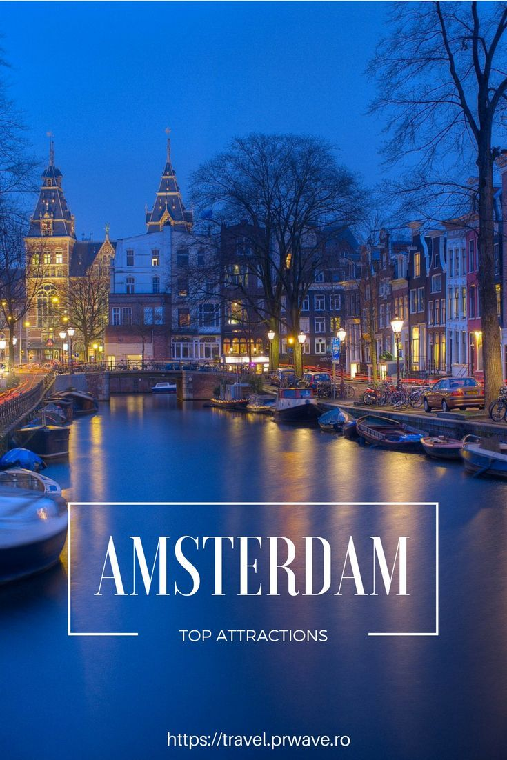 Top attractions in Amsterdam, The Netherlands for a first visit - TRAVEL GUIDE.