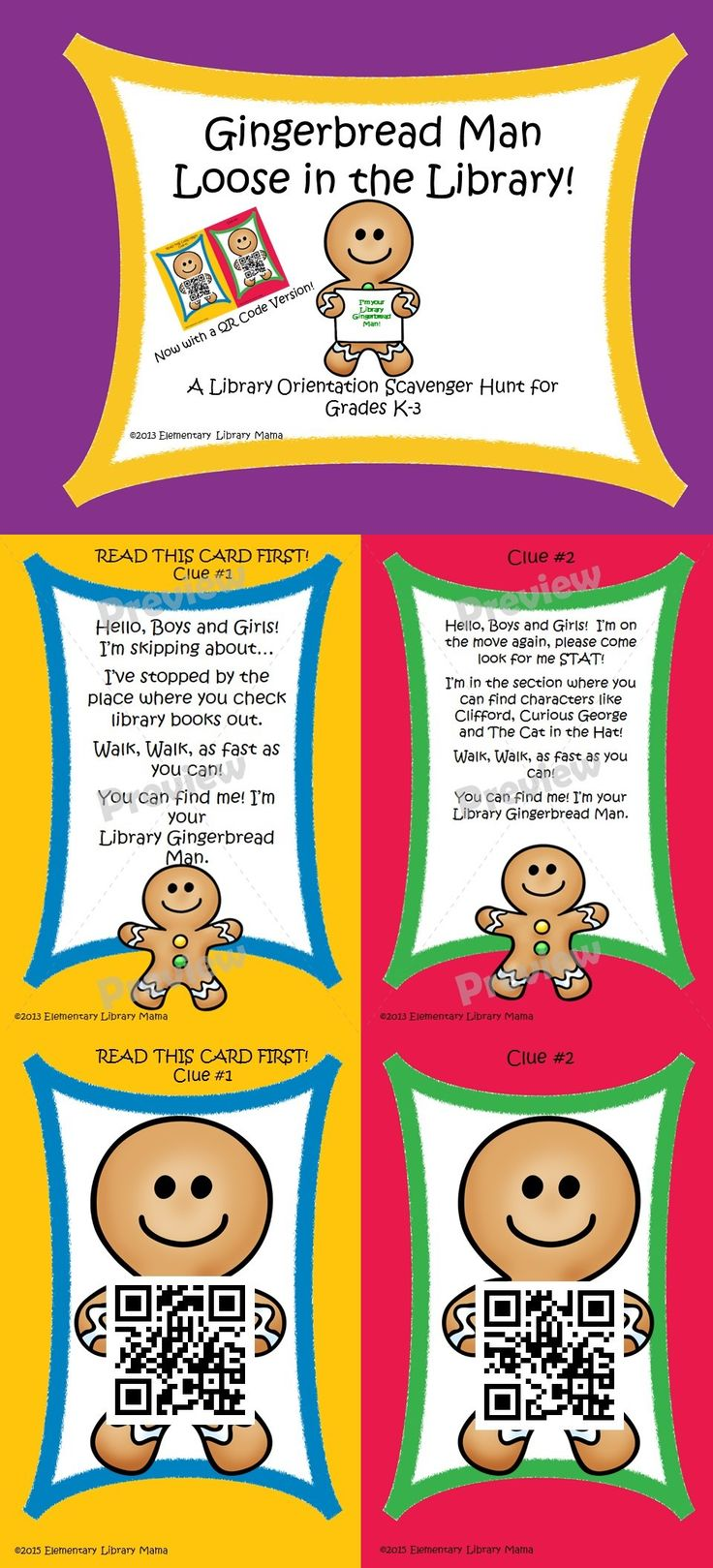 NEW QR CODE VERSION ADDED!  This is a fun back to school library orientation activity for your younger elementary students and is based on the fabulous book The Gingerbread Man Loose in the School by Laura Murray! This scavenger hunt aligns with the following Common Core Standards: Kindergarten: SL.K.1, SL.K.2, SL.K.6 First Grade: SL.1.1, SL.1.2, SL.1.3 Second Grade: SL.2.1, SL.2.2, SL.2.3 Third Grade: SL.3.1, SL.3.3, SL.3.6 $