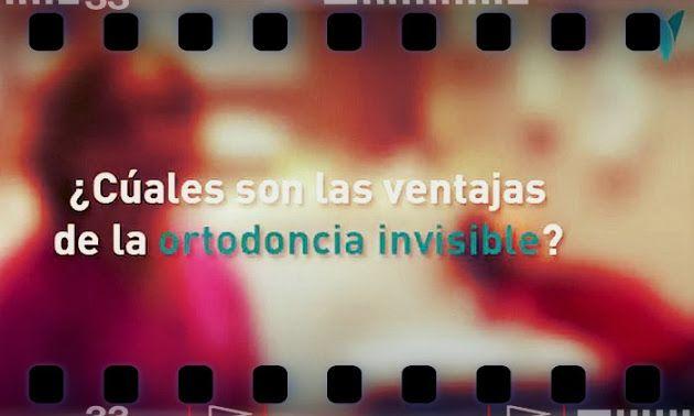 La ortodoncia invisible: una ortodoncia estética, cómoda y transparente | Odonto-TV