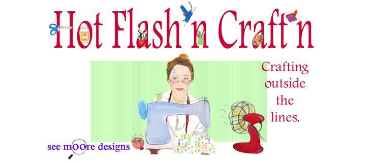 Hot Flash'n Craft'n