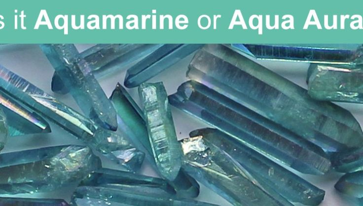 Is it an Aquamarine or an Aqua Aura Crystal?