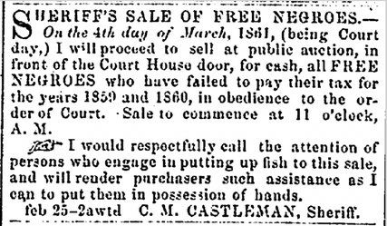 Sheriff's Sale of Free Negroes-Ad in the Alexandria Gazette, Feb. 25, 1861.