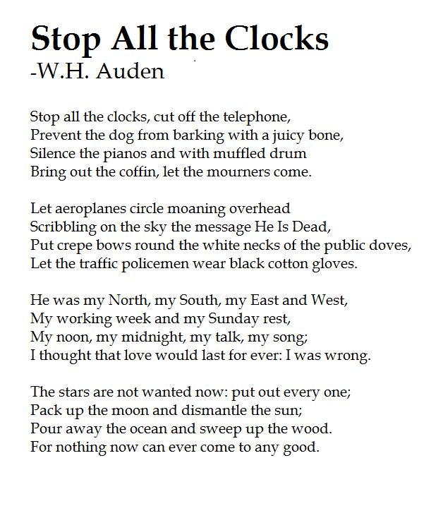 W.H. Auden - Funeral blues (stop all the clocks)