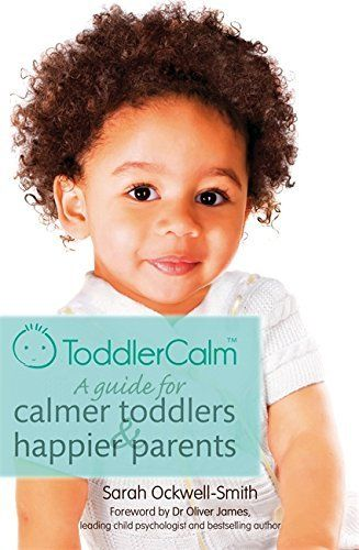 ToddlerCalm: A guide for calmer toddlers and happier parents, http://www.amazon.co.uk/dp/0349401055/ref=cm_sw_r_pi_awdl_yFldxb11VVSKD